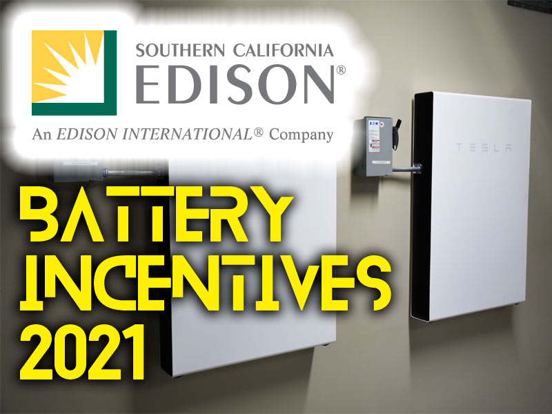 Battery Incentives in Southern California Edison: 2021